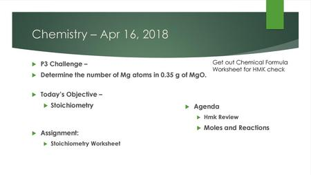 February 27, 2018 Mole Maze – Day 2 Stoichiometry - ppt download
