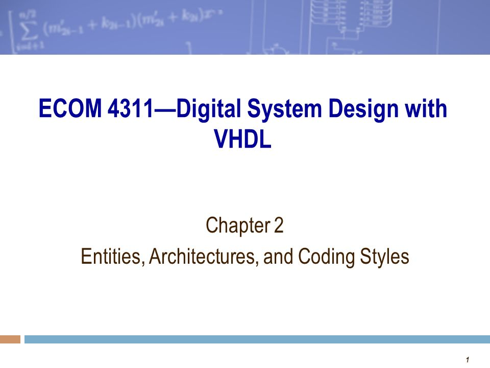 Ecom 4311 Digital System Design With Vhdl Ppt Video Online Download