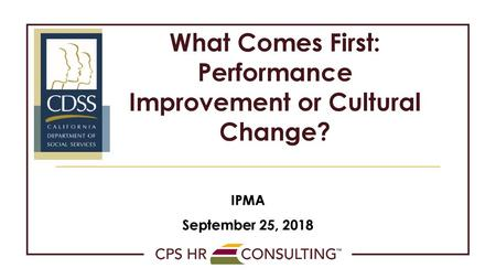What Comes First: Performance Improvement or Cultural Change