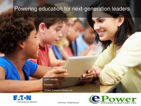 1 1 The Power to make a Difference  2 2 Eaton has a balanced product