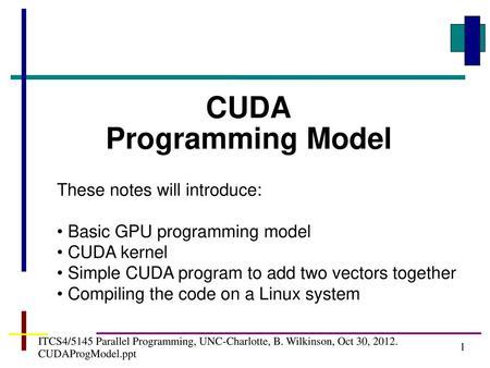 1 ITCS 4/5145GPU Programming, UNC-Charlotte, B  Wilkinson