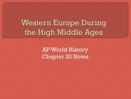 Western Europe During The High Middle Ages Ppt Download