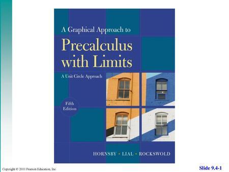 Barnett/Ziegler/Byleen Precalculus: Functions & Graphs, 4th