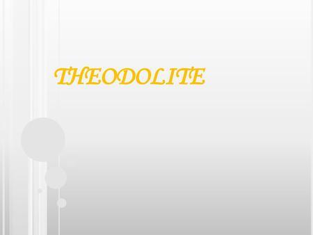 Theodolite - Instrument Checks - ppt download