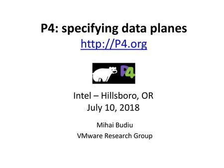 Mihai Budiu, VMware Research - ppt download