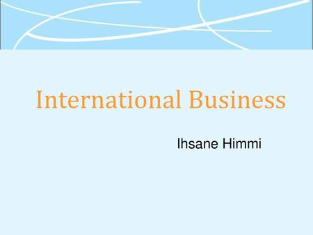 Global Business Today 6e - ppt download