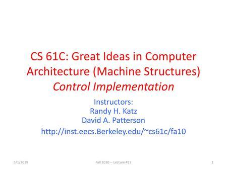 CS61C L26 Single Cycle CPU Datapath II (1) Garcia © UCB