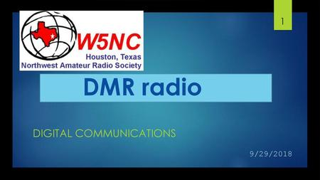 DMR: Where We Are and Where We Are Headed ROGER MULL, KD4JQJ MARV