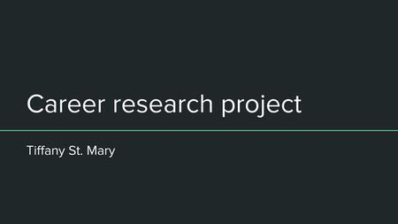 Career Research Project Ppt Video Online Download
