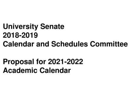 Csn Calendar 2022.Calendar And Schedules Committee Proposal For Academic Calendar Ppt Download