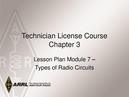 Technician License Course Chapter 3 Electricity, Components and