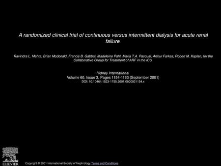 THE EFFECT OF TIMING OF INITITIATION OF CRRT ON PATIENTS REQUIRING