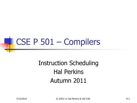 1 Cs 201 Compiler Construction Lecture 13 Instruction Scheduling Trace Scheduler Ppt Download