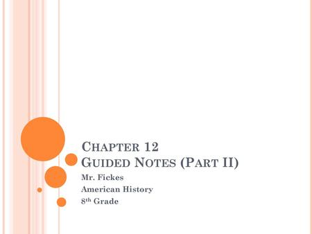 CHAPTER 12 FOREIGN AFFAIRS IN THE YOUNG NATION Ppt Video