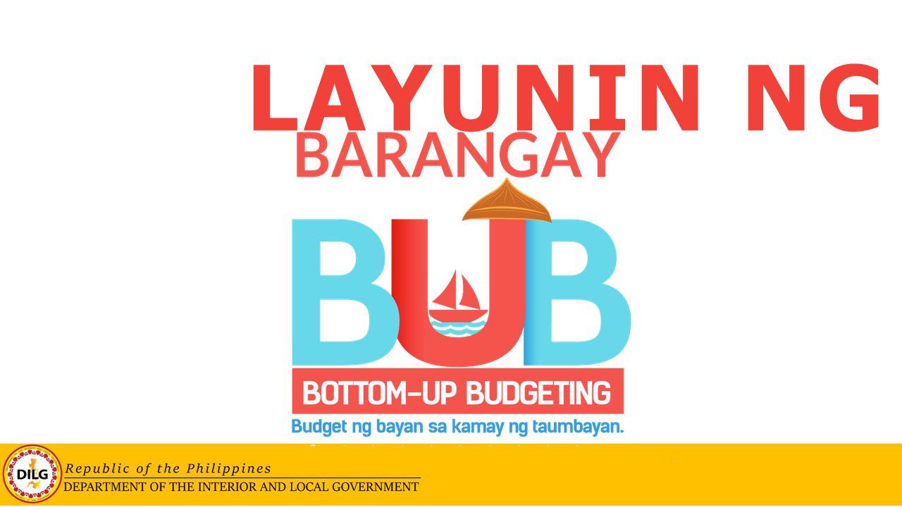 Bottom-up-Budgeting (BUB) for Barangays - ppt video online