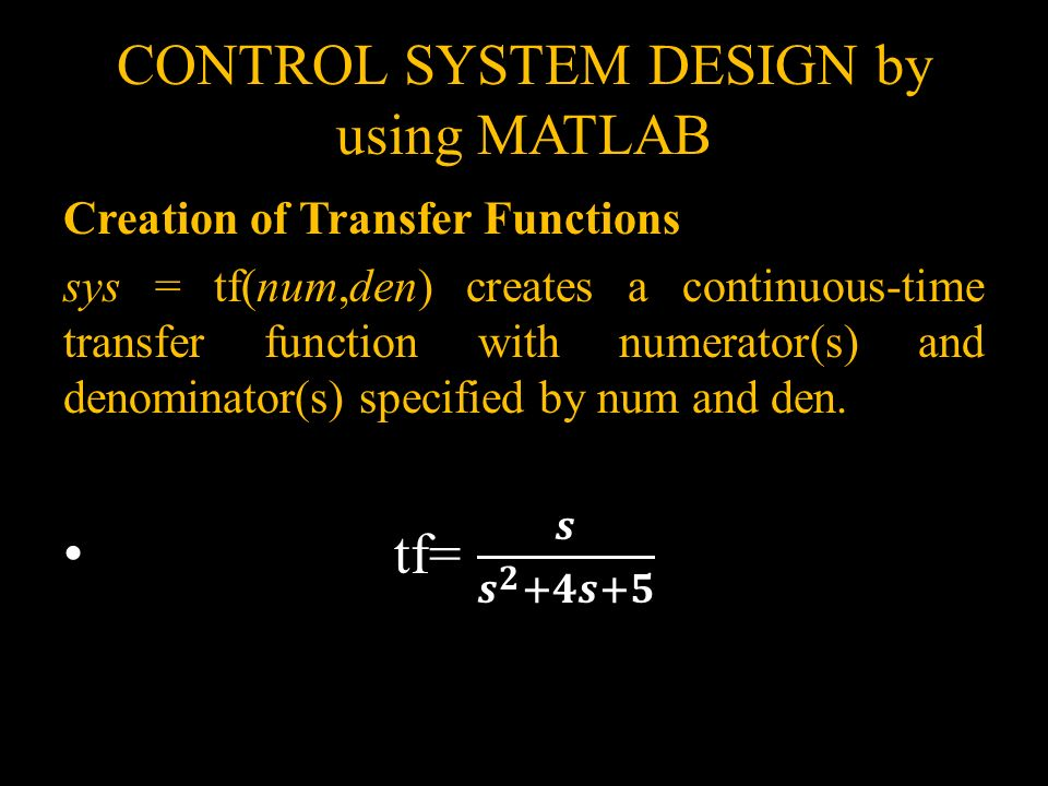 CONTROL SYSTEM DESIGN by using MATLAB - ppt video online download