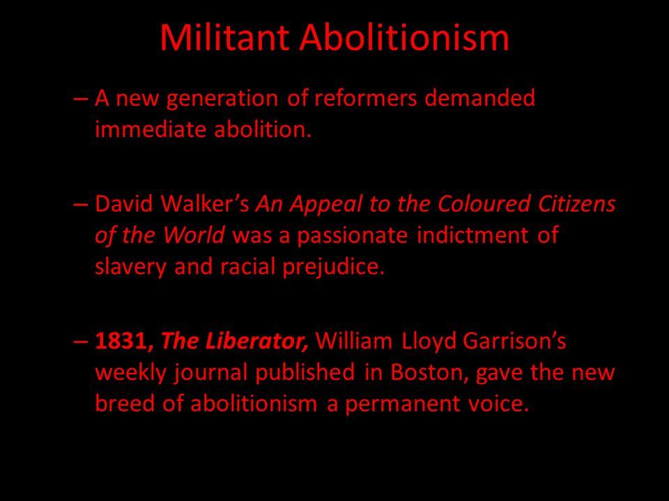 militant abolitionism