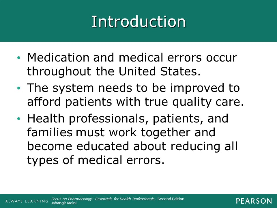 Introduction Medication and medical errors occur throughout the United States.