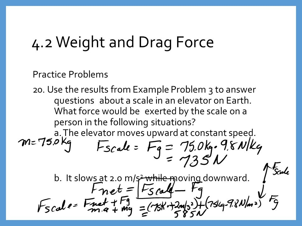Section 2: Weight and Drag Force - ppt video online download