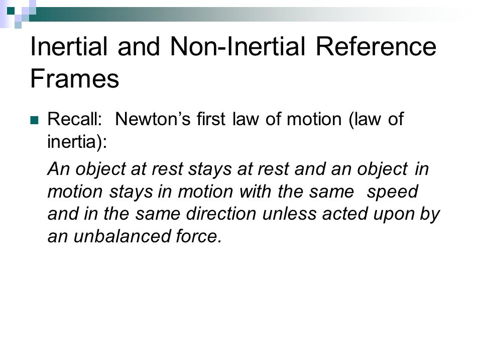 Inertial and Non-Inertial Frames of Reference - ppt video online ...