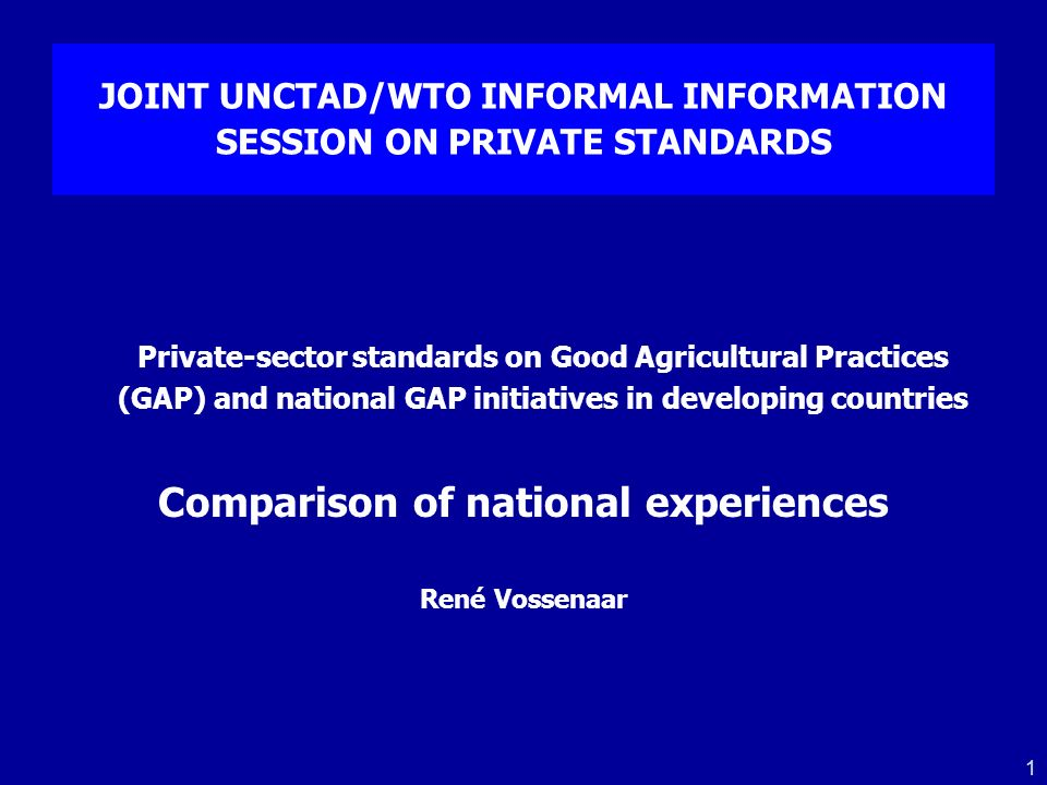 JOINT UNCTAD/WTO INFORMAL INFORMATION SESSION ON PRIVATE STANDARDS