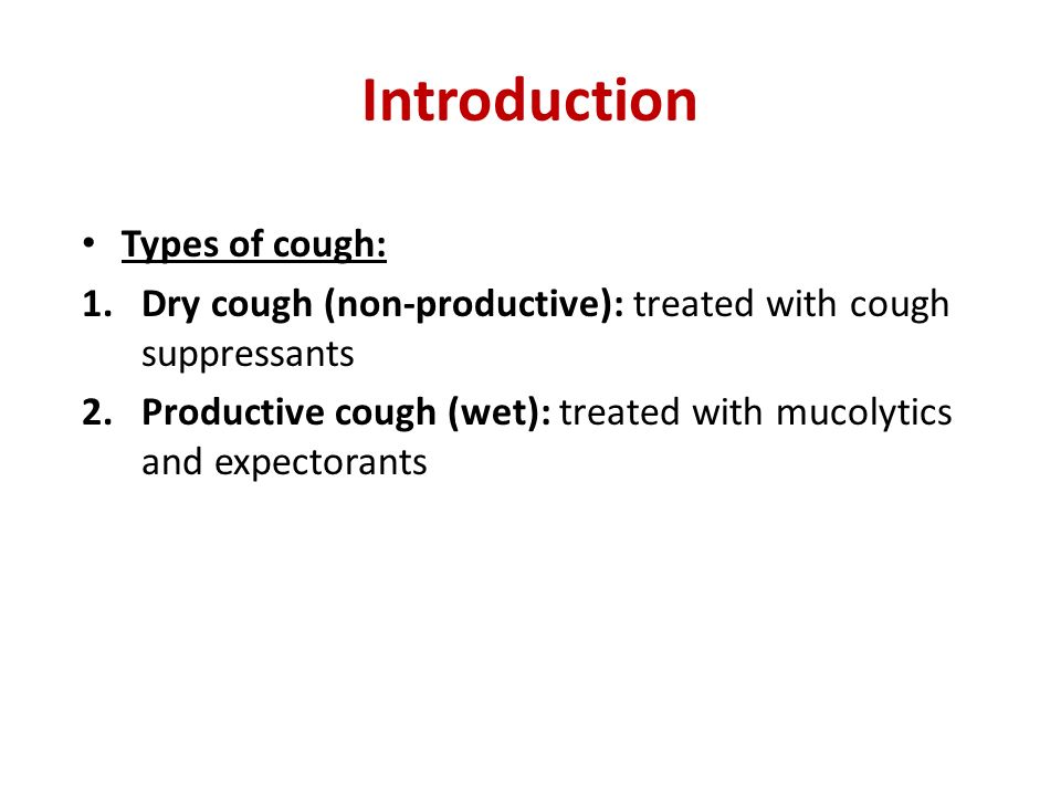 Introduction Types of cough: