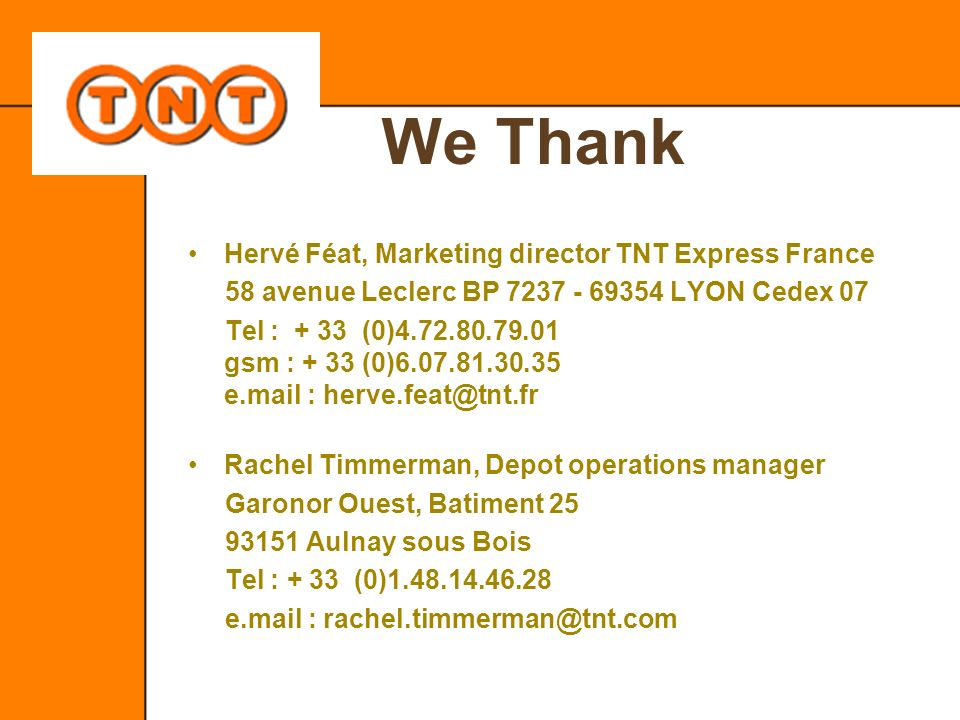 We Thank Hervé Féat, Marketing director TNT Express France
