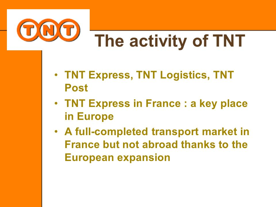 The activity of TNT TNT Express, TNT Logistics, TNT Post