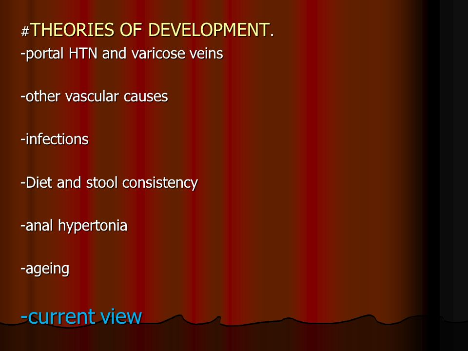 -current view -portal HTN and varicose veins -other vascular causes