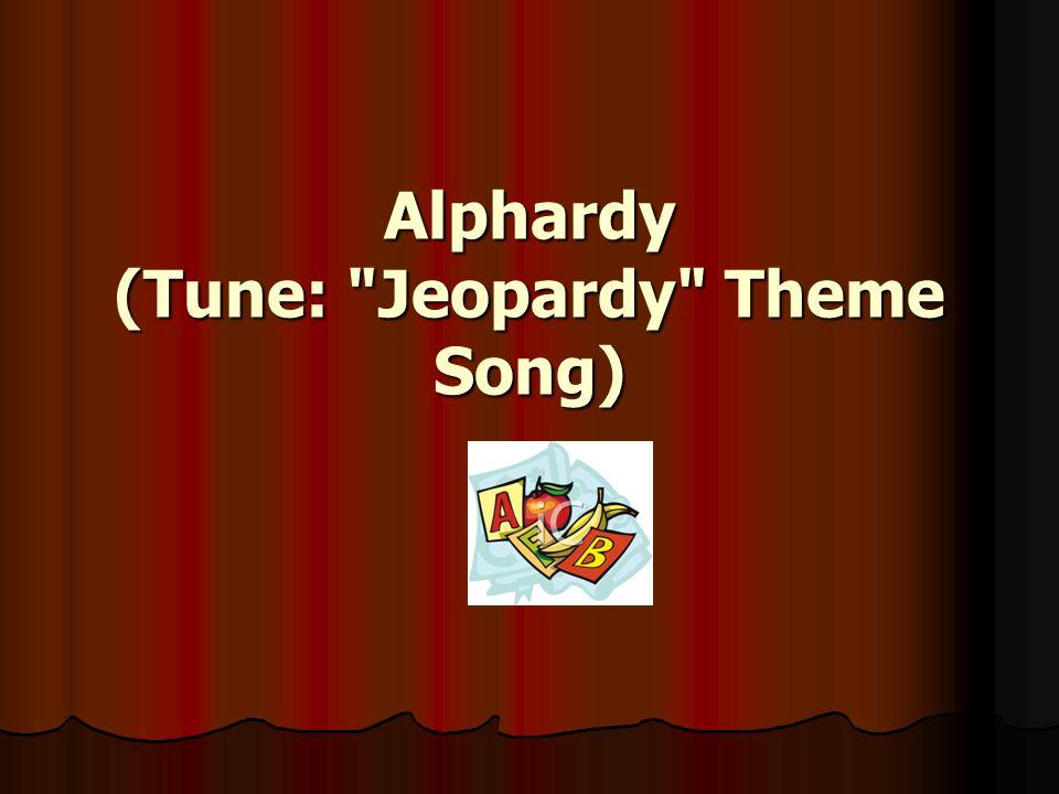 Alphardy (Tune: