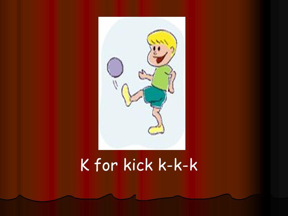 12 K For Kick