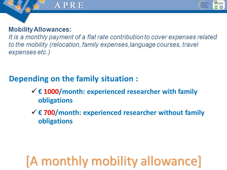 [A monthly mobility allowance]