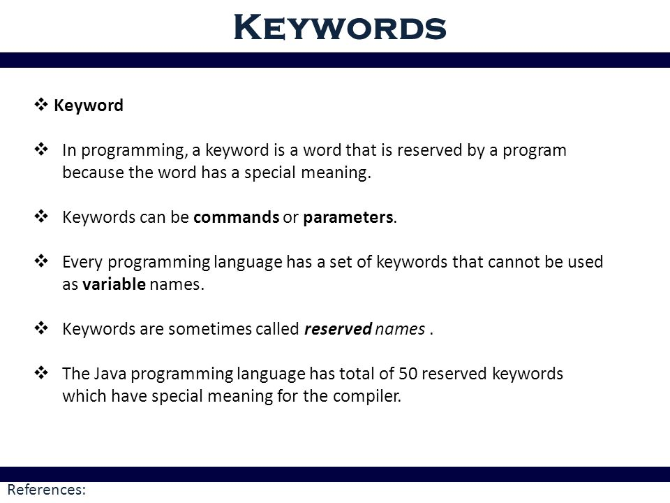Java tokens token a java program contains numbers of classes ppt 2 keywords malvernweather Choice Image