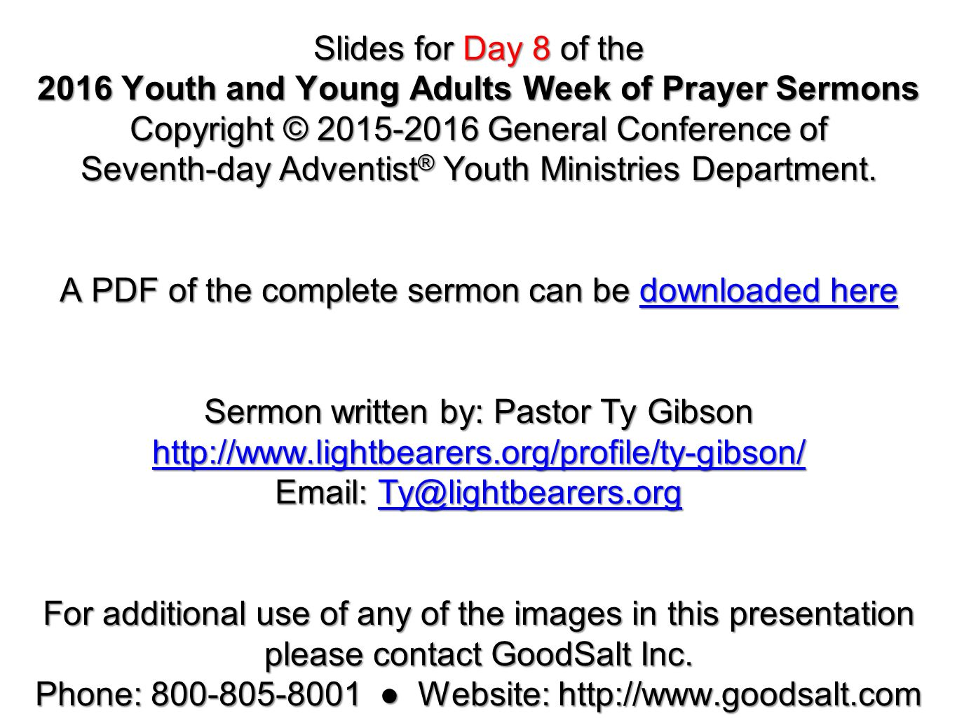 Slides for Day 8 of the 2016 Youth and Young Adults Week of Prayer