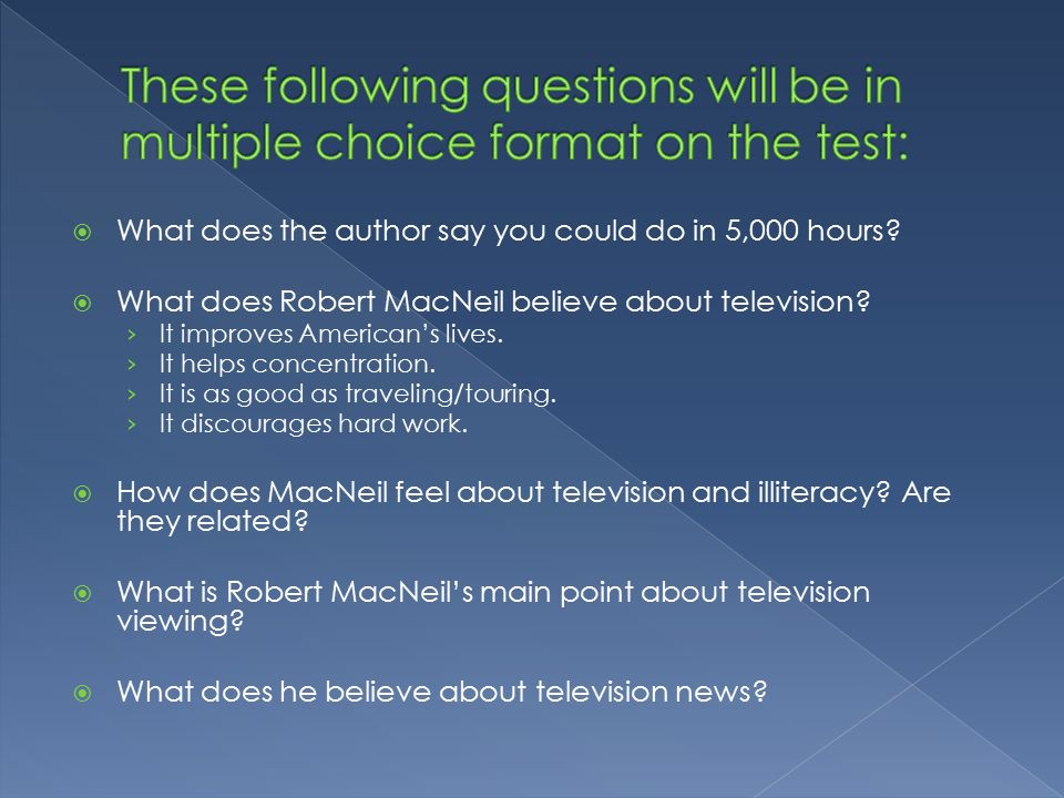 the trouble with television questions