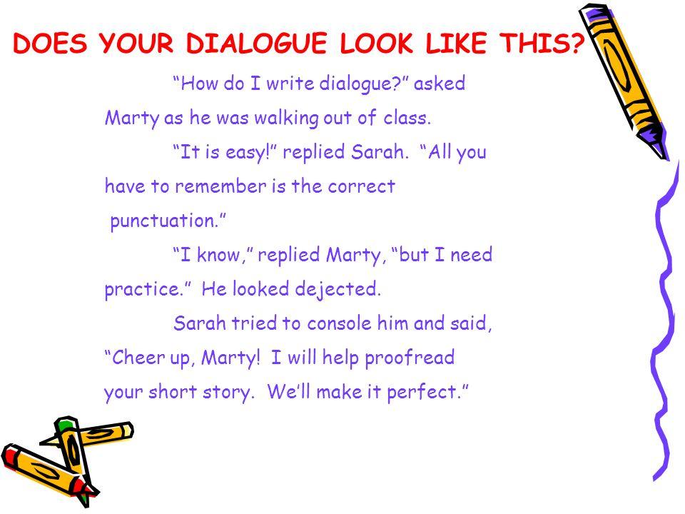 how do you do dialogue