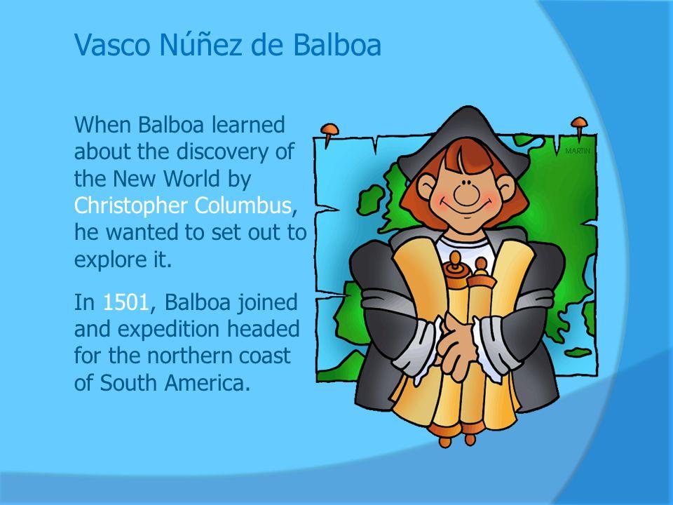 why is vasco nunez de balboa important
