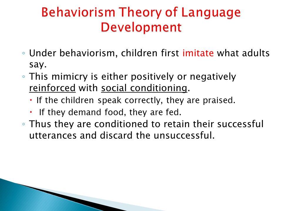 behaviorist theory of language development