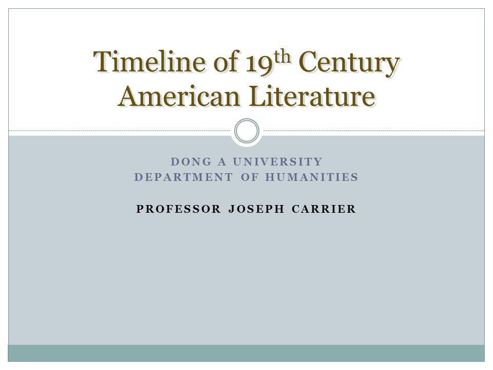 Timeline of 19th Century American Literature - ppt download