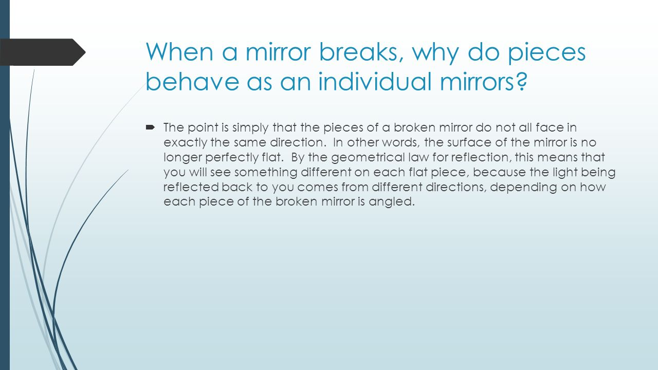 What to do if the mirror is broken 41