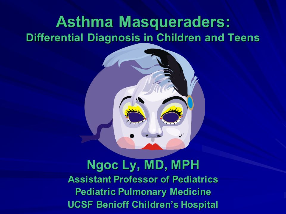 Asthma Masqueraders: Differential Diagnosis in Children and