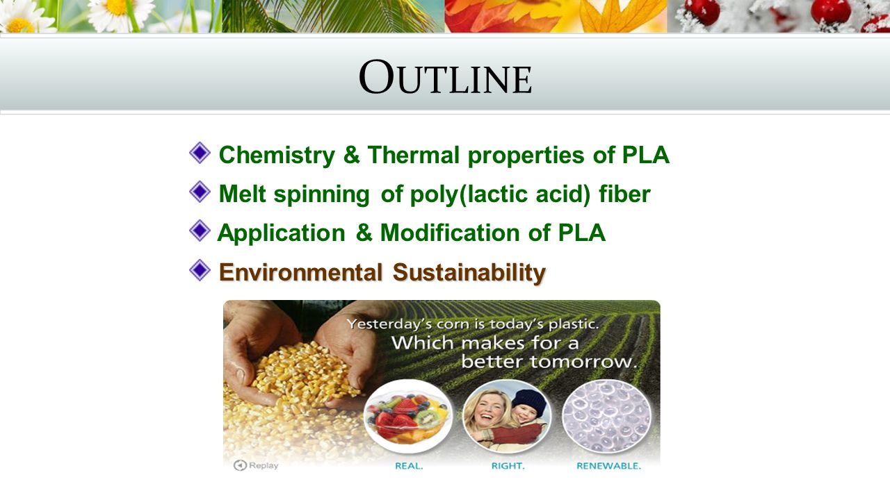 Outline Chemistry & Thermal properties of PLA