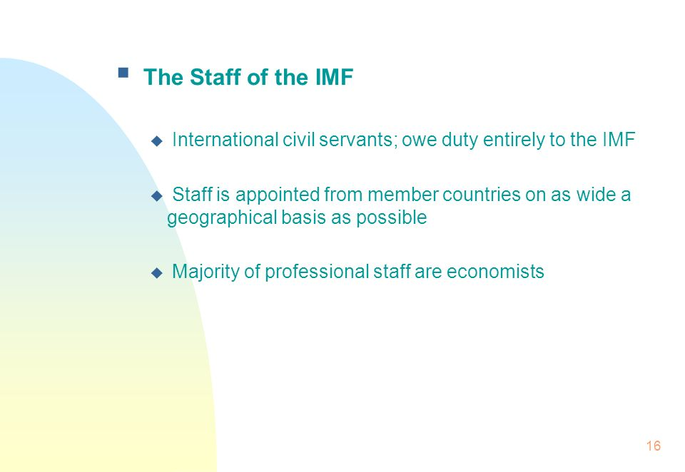 A brief introduction to the imf ppt video online download the staff of the imf international civil servants owe duty entirely to the imf spiritdancerdesigns Choice Image