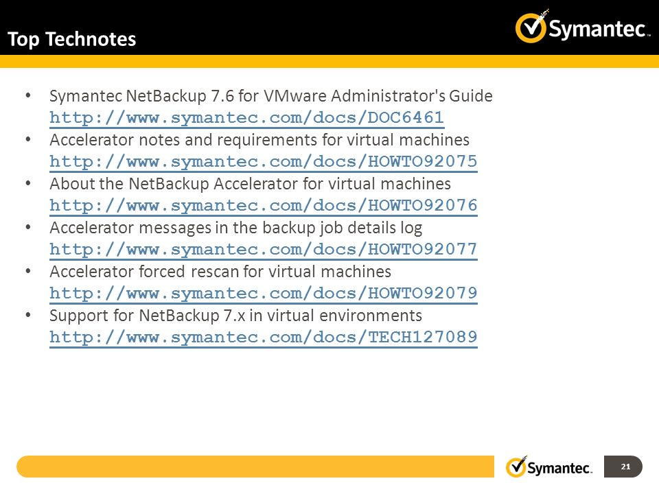 Top Technotes Symantec NetBackup 7.6 for VMware Administrator s Guide