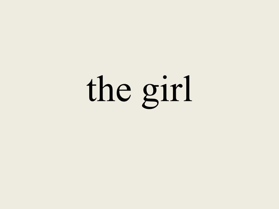 the girl