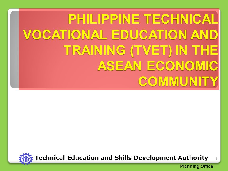 PHILIPPINE TECHNICAL VOCATIONAL EDUCATION AND TRAINING (TVET