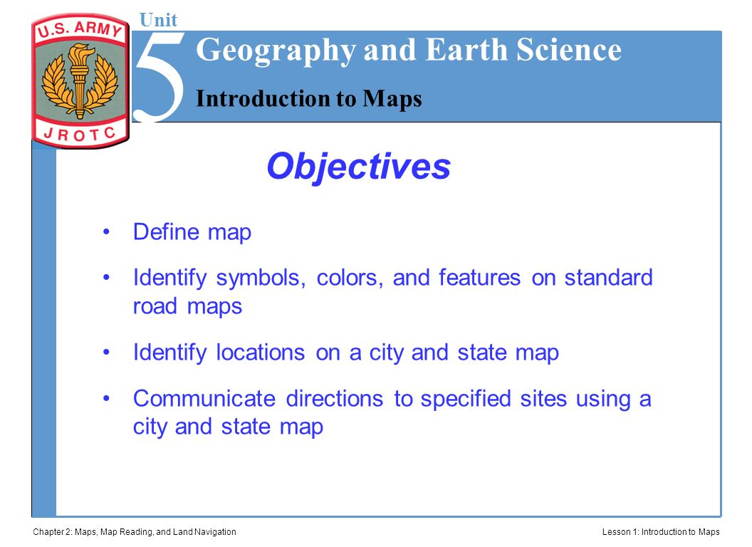 Jrotc introduction to maps ppt video online download 5 objectives geography and earth science introduction to maps publicscrutiny Images