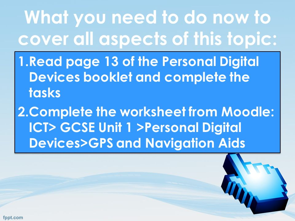 GCSE ICT: Topic 2 Personal Digital Devices