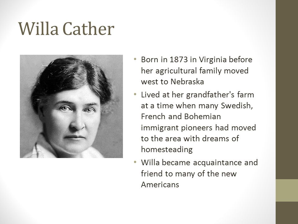 an analysis of my antonia by willa cather My antonia concept analysis literary text: my antonia by willa cather (penguin classics) summary after becoming orphaned, jim is sent from virginia to live with his country grandparents out west jim knows nothing of country life and is thrown into the foreign world of nebraska.
