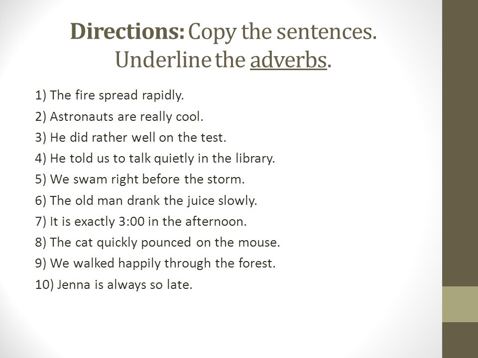 Directions Underline The Prepositions In The Following Sentences